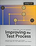 Improving the Test Process: Implementing Improvement and Change - A Study Guide for the ISTQB Expert Level Module (Rocky Nook Computing) (English Edition)