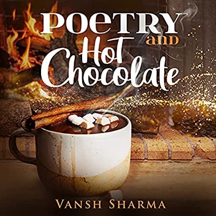 Poetry and Hot Chocolate