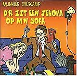 D`r Zit Een Jehova Op M`n Sofa (U Bent Aan De Beurt Mix)