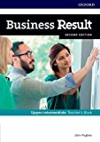 Business Result: Upper-intermediate: Teacher's Book and DVD: Business English you can take to work <em>today</em>