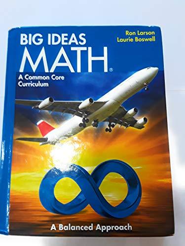 Big Ideas Math: Common Core Student Edition Blue 2014