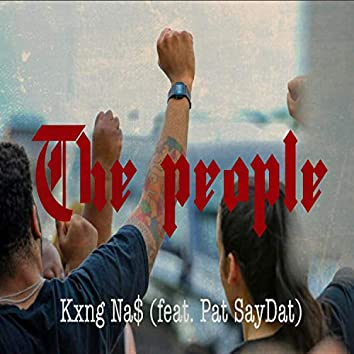 The People (feat. Pat SayDat)