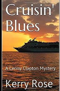 Cruisin' Blues: A Lenny Clapton Mystery (Lenny Clapton Mysteries)
