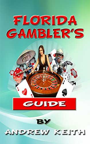 Book: Florida Gambler's Guide by Andrew Keith