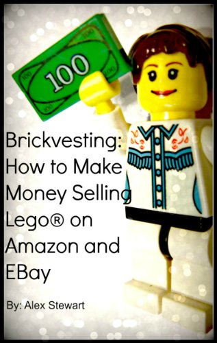 Brickvesting: How to Make Money Selling Lego® on Amazon and EBay: A Step-By-Step Guide to Make Your Child's (or Your) Lego® Hobby Self-Supporting (English Edition)