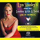 Lyn Stanley: London With A Twist -Live At Bernie's