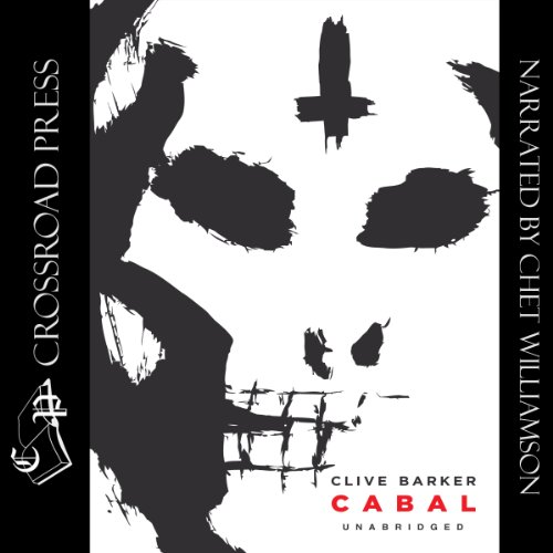Cabal                   By:                                                                                                                                 Clive Barker                               Narrated by:                                                                                                                                 Chet Williamson                      Length: 6 hrs and 44 mins     277 ratings     Overall 4.3