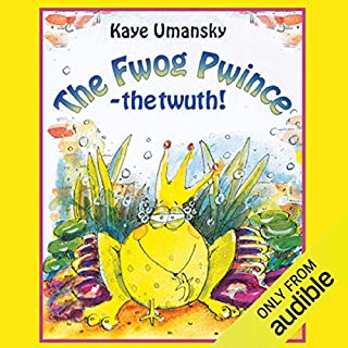 The Fwog Pwince - The Twuth!                   By:                                                                                                                                 Kaye Umansky                               Narrated by:                                                                                                                                 Sandi Toksvig                      Length: 1 hr and 5 mins     5 ratings     Overall 4.8