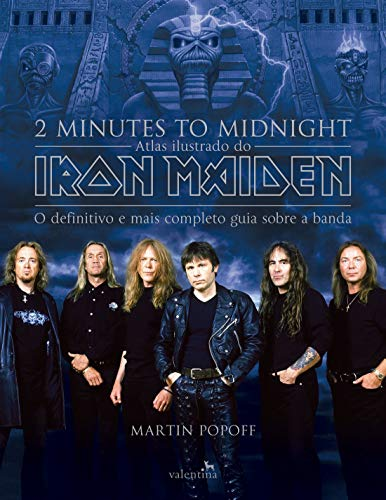 2 Minutes To Midnight - Atlas Ilustrado Do Iron Maiden (Em Portugues do Brasil)