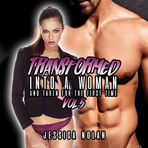 Transformed into a Woman and Taken for the First Time: Vol. 5 audiobook cover art