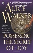 By Alice Walker - Possessing the Secret of Joy (Reissue) (1993-06-16) [Mass Market Paperback]