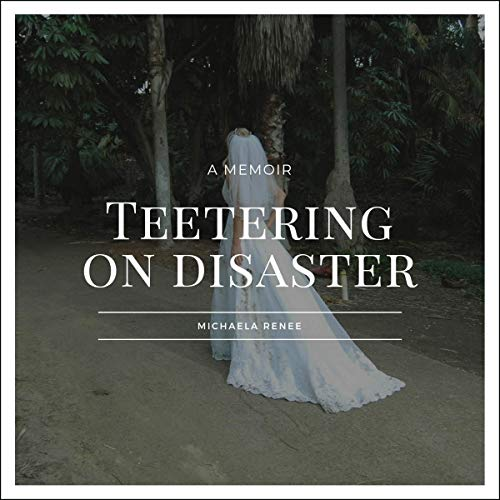 Teetering on Disaster audiobook cover art