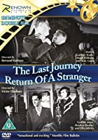 The Last Journey / Return Of A Stranger