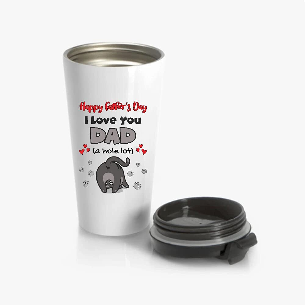A1MJG5 I Love You Dad A Directly managed store Tumbler 20oz Day Hole Free shipping / New Fathers Lot