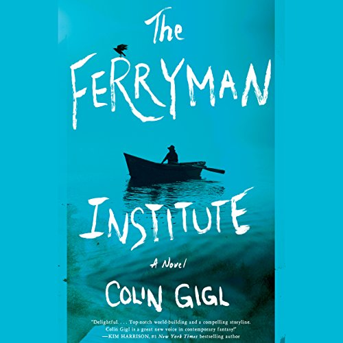 The Ferryman Institute audiobook cover art