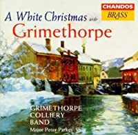 Grimethorpe Colliery Band: Christmas With by SMALLEY / KING / WEBB / PUCCINI; (1997-11-01)