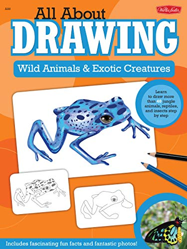 All About Drawing Wild Animals & Exotic Creatures: Learn to draw 40 jungle animals, reptiles, and insects step by step (English Edition)