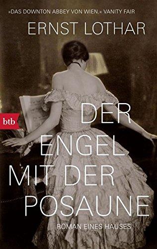 Der Engel mit der Posaune: Roman eines Hauses