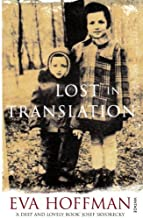 Lost in Translation: A Life in a New Language by Hoffman Eva (1990-03-01) Paperback