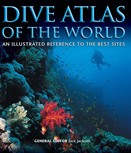 Dive Atlas of the World: An Illustrated Reference to the Best Sites (English Edition)
