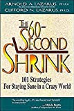 Image of The 60-Second Shrink: 101 Strategies for Staying Sane in a Crazy World