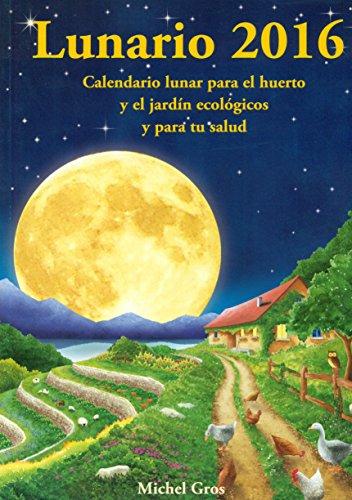 Calendario Lunar 2016. Lunario