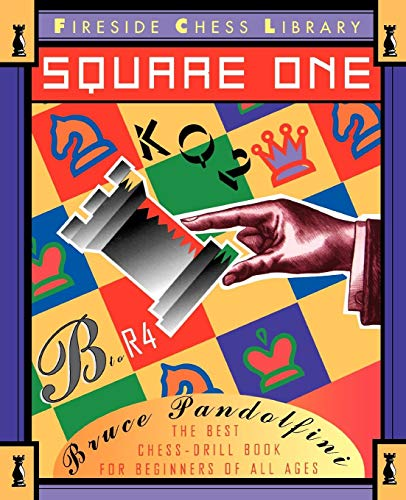 Square One: A Chess Drill Book for Beginners (Fireside Chess Library)