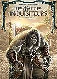 Les Maîtres inquisiteurs 13 - Iliann