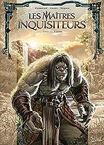 Les Maîtres inquisiteurs 13 - Iliann de Sylvain Cordurié