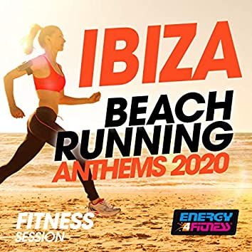 Ibiza Beach Running Anthems 2020 Fitness Session (Unmixed Compilation For Fitness & Workout - 128 Bpm)