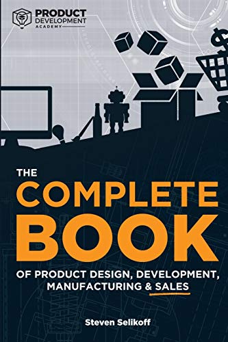 The COMPLETE BOOK of Product Des...