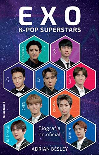 EXO. K-pop superstars: Biografía no oficial