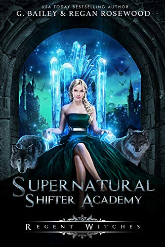 Regent Witches (Supernatural Shifter Academy Book 5) (English Edition)