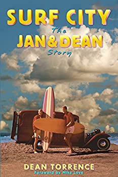 Surf City  The Jan and Dean Story