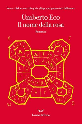 Il nome della rosa: Nuova edizione con i disegni e gli appunti preparatori dell autore