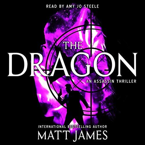 The Dragon: An Assassin Thriller cover art