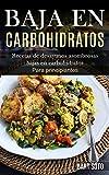 Baja En Carbohidratos: Recetas de desayunos asombrosas bajas en carbohidratos (Para principiantes)
