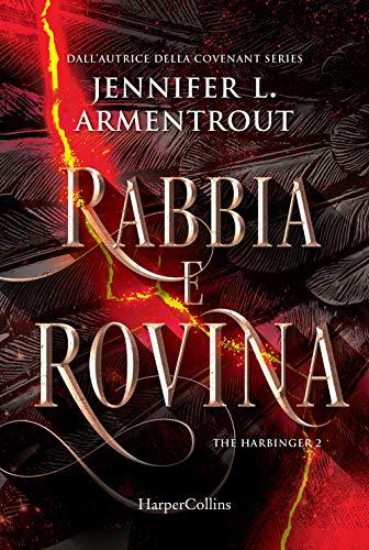 Rabbia e rovina. Harbinger series (Vol. 2)