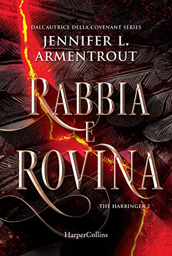 Rabbia e rovina. Harbinger series (Vol. 2)