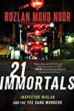 21 Immortals: Inspector Mislan and the Yee Sang...