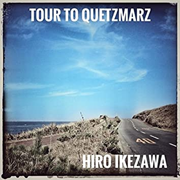 Tour to Quetzmarz