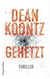 Gehetzt (Jane Hawk, Band 2) - Dean Koontz