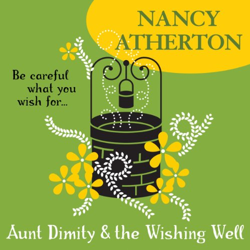 Aunt Dimity and the Wishing Well Titelbild