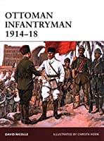 Ottoman Infantryman 1914-18 (Warrior)