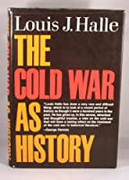 The Cold War As History