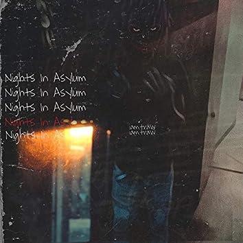 Nights In Asylum