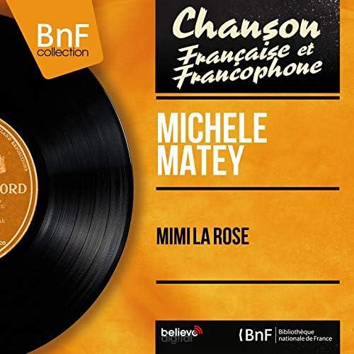 Michèle Matey feat. Loulou Legrand et son orchestre