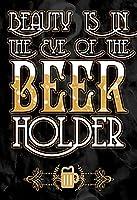 メタルサインの美しさは、ビールホルダープリントビールマグ画像飲む楽しい面白いユーモアバーの壁の装飾ポスターの目の中にあります