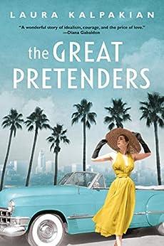 The Great Pretenders by [Laura Kalpakian]