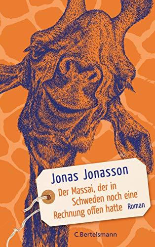 Der Massai, der in Schweden noch eine Rechnung offen hatte: Roman